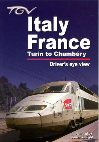 TGV Italy - France - Turin to Chambery - Drivers Eye View