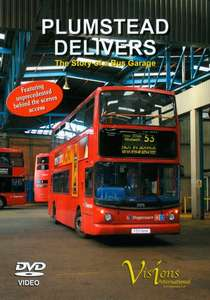 Plumstead Delivers - The Story of a Bus Garage
