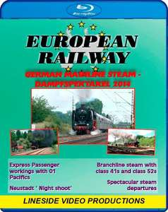 European Railway - German Mainline Steam - Dampfspektakel 2014