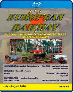 European Railway - Issue 68 - July - August 2016 - Blu-ray