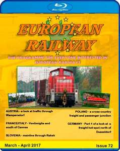 European Railway - Issue 72 - March - April 2017 - Blu-ray