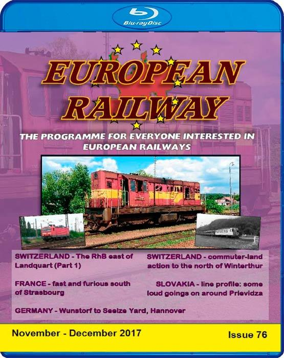 European Railway - Issue 76 - November - December 2017 - Blu-ray