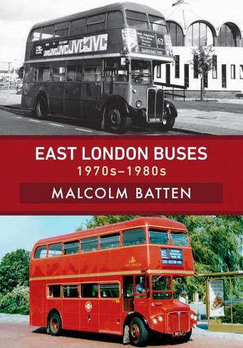 East London Buses: 1970s-1980s - Book