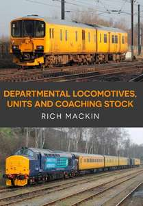 Departmental Locomotives, Units and Coaching Stock - Book