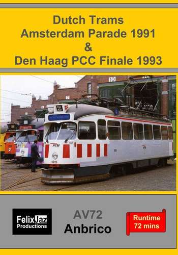 Dutch Trams - Amsterdam Parade 1991 and Den Haag PCC Finale 1993