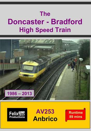 The Doncaster - Bradford High Speed Train