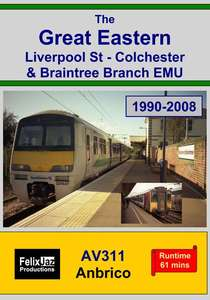 The Great Eastern Liverpool St - Colchester and Braintree Branch EMU (1990-2008)