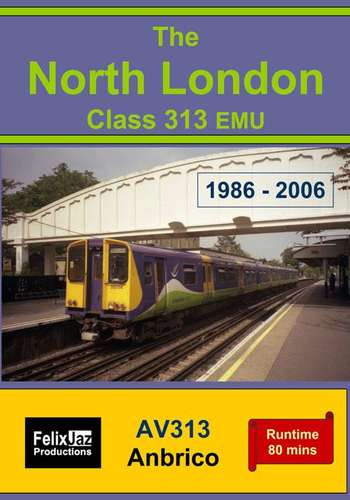 The North London Class 313 EMU (1986 - 2006)