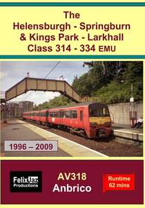The Helensburgh-Springburn and Kings Park-Larkhall Class 314 - 334 EMU - 1996 - 2009