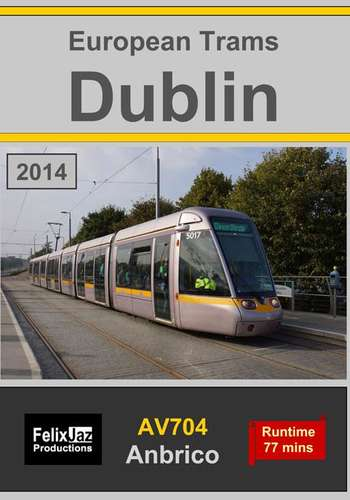 European Trams - Dublin 2014