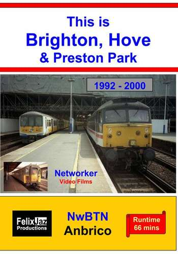 This is Brighton, Hove and Preston Park 1992 - 2000
