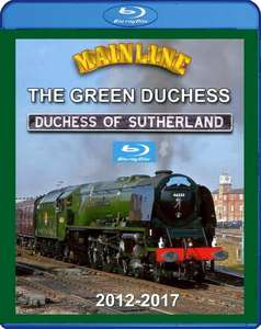 Mainline - The Green Duchess: Duchess of Sutherland 2012 - 2017 - Blu-ray