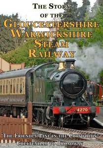 The Story of the Gloucestershire Warwickshire Steam Railway