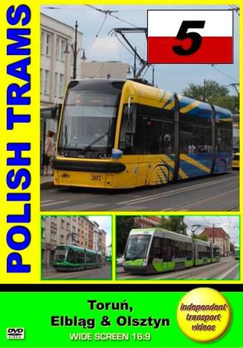 Polish Trams 5: Torun, Elblag and Olsztyn