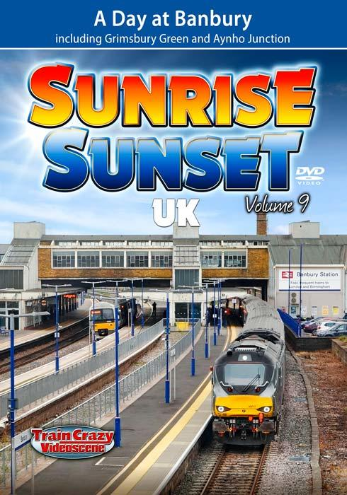 Sunrise Sunset UK Volume 9 - A Day at Banbury