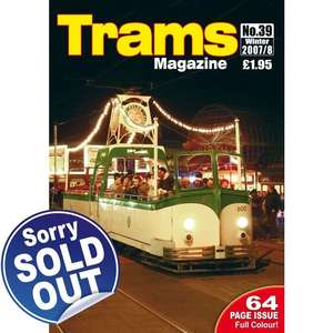 TRAMS Magazine 39 - Winter 2007/2008