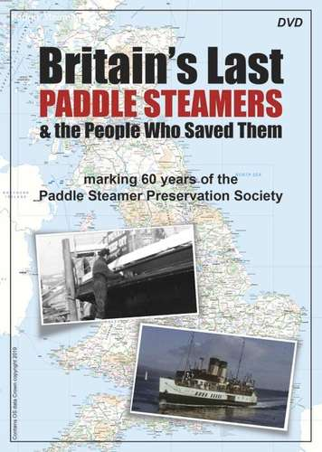 Britain's Last Paddle Steamers & The People Who Saved Them