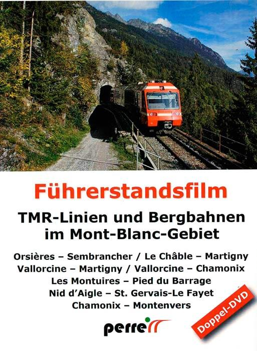 TMR Lines and Mountain Railways in the Mont Blanc Area