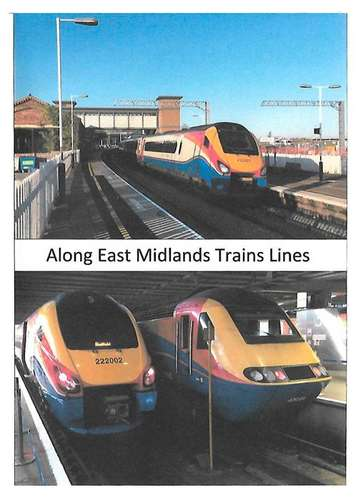 Along East Midlands Train Lines