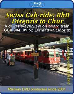 Swiss Cab-ride: RhB Disentis to Chur. Blu-ray
