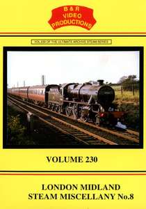 London Midland Steam Miscellany No.8 - Volume 230