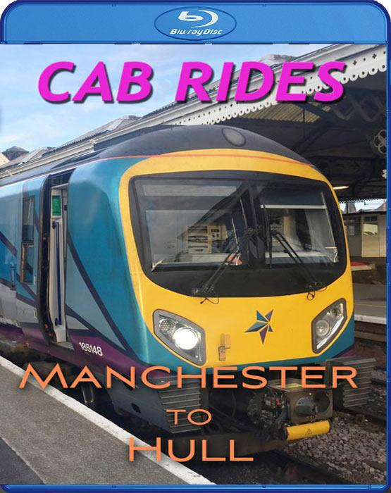 Cab Rides: Manchester Piccadilly to Hull. Blu-ray