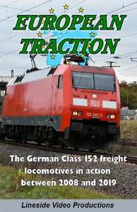 European Traction - The German Class 152 Freight Locomotives