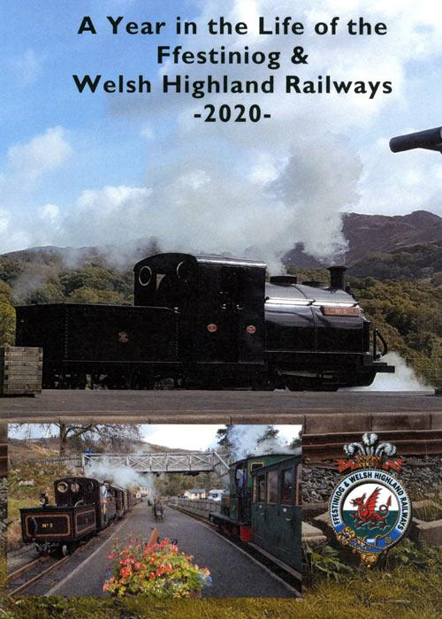 A Year in the Life of the Ffestiniog & Welsh Highland Railways 2020