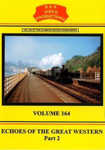 Echoes of the Great Western Part 2 Volume 166