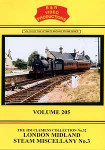Jim Clemens Collection Volume 32 - London Midland Steam Miscellany 3 - Volume 205