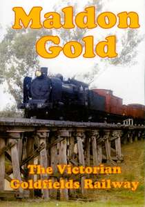 Maldon Gold The Victorian Goldfields Railway