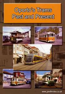 Oporto's Trams Past and Present
