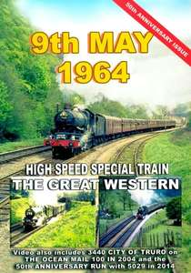 9th May 1964 - High Speed Special Train - The Great Western