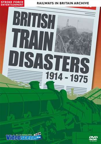 British Train Disasters 1914 - 1975