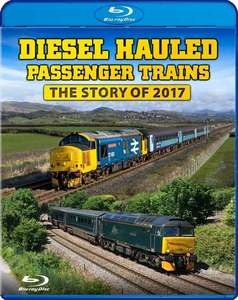 Diesel Hauled Passenger Trains - The Story of 2017 - Blu-ray
