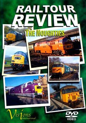 Railtour Review - The Noughties