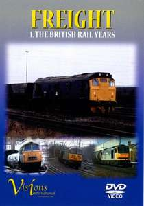 Freight 1 - The British Rail Years