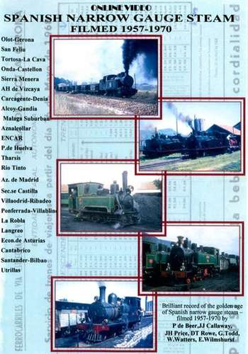 Spanish Narrow Gauge Steam 1957 - 1970
