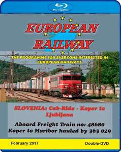 European Railway - Slovenia - Cab Ride - Koper to Ljubljana - Blu-ray