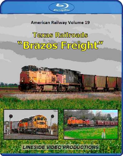 American Railway - Volume 19 - Texas Railroads Brazos Freight - Blu-ray