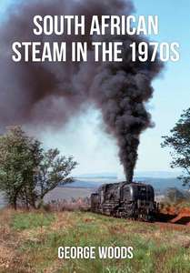 South African Steam in the 1970s - Book
