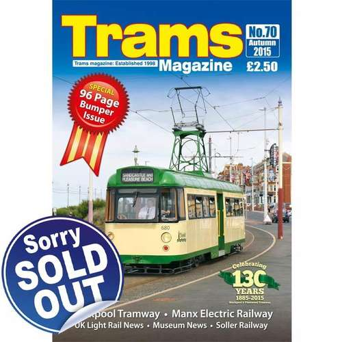 TRAMS Magazine 70 - Autumn 2015