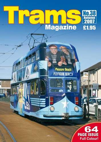 TRAMS Magazine 38 - Autumn 2007