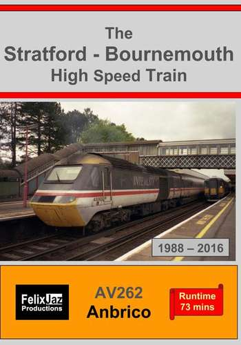 The Stratford - Bournemouth High Speed Train 1988-2016