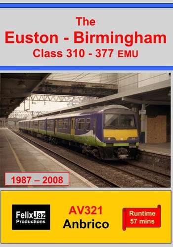 The Euston-Birmingham Class 310-377 EMU