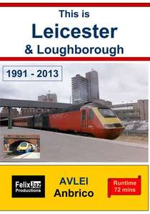 This is Leicester and Loughborough 1991 - 2013