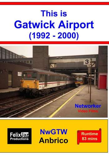 This is Gatwick Airport 1992 - 2000