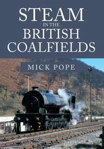 Steam in the British Coalfields