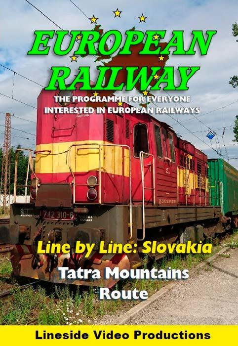 European Railway: Line by Line: Slovakia - Tatra Mountains Route 2018