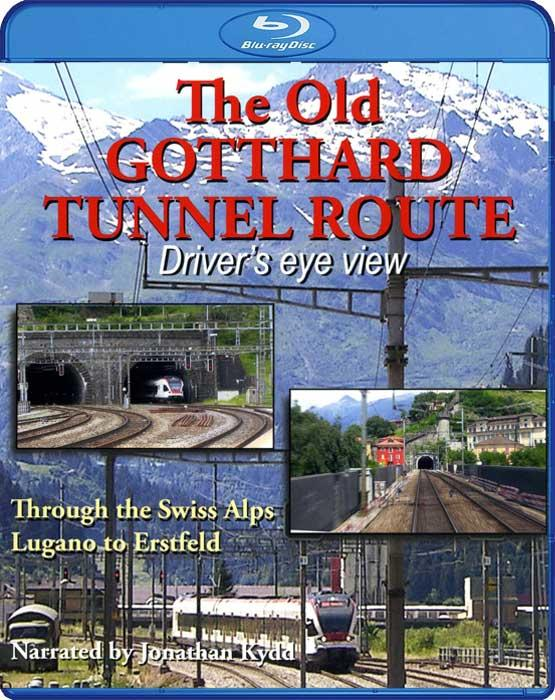 The Old Gotthard Tunnel Route - Driver's Eye View. Blu-ray